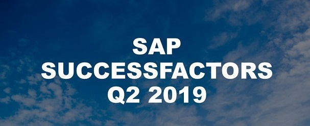 SAP SuccessFactors Q2 2019: The Zalaris Review