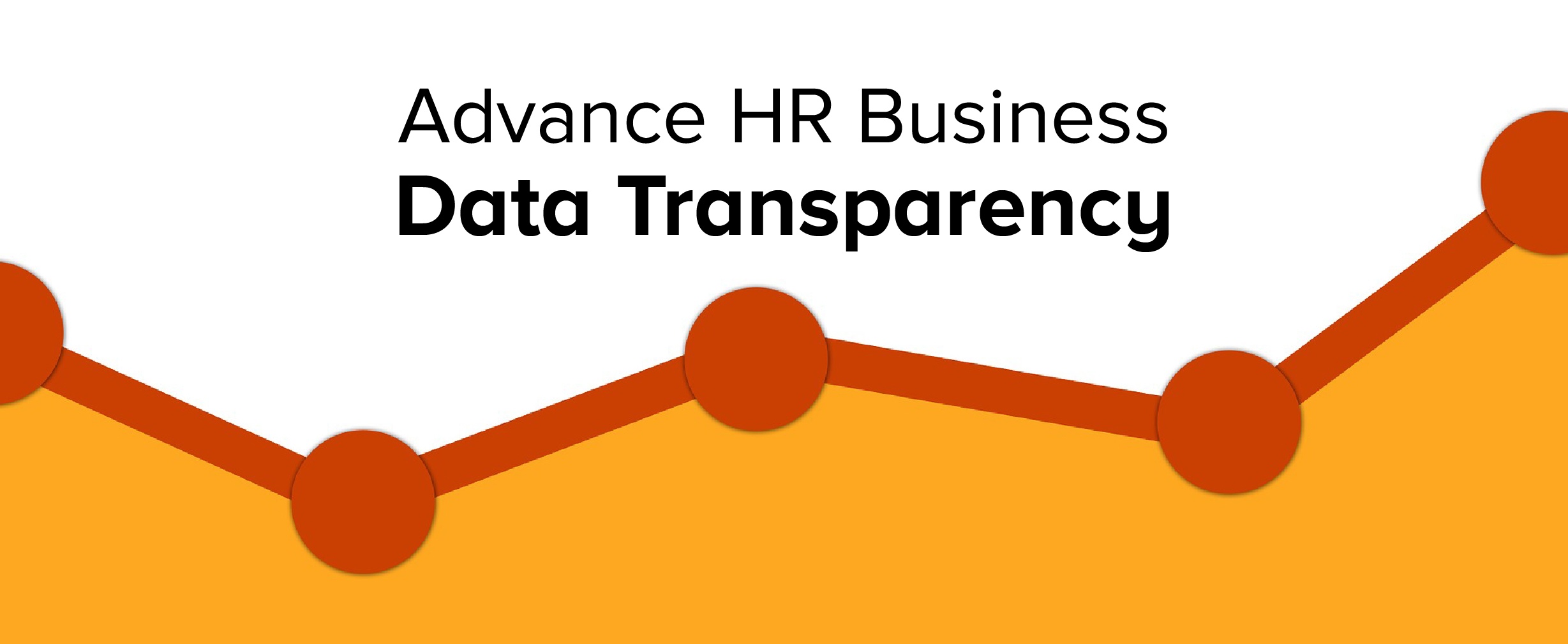Tear Down the Walls – and Advance HR Business Data Transparency