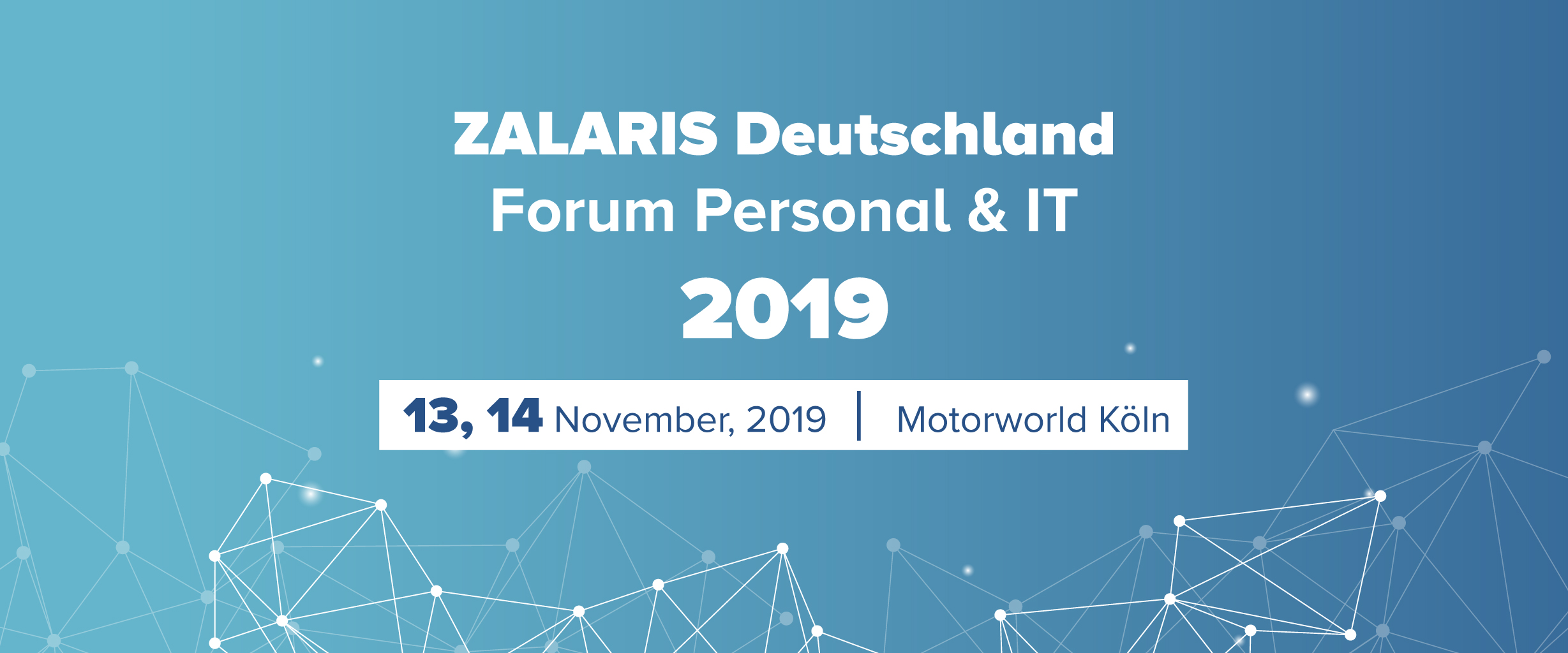 ZALARIS Deutschland Forum Personal & IT 2019 – The SAP Industry Meeting Place for HR Decision Makers and IT Experts Comes to Cologne, Germany