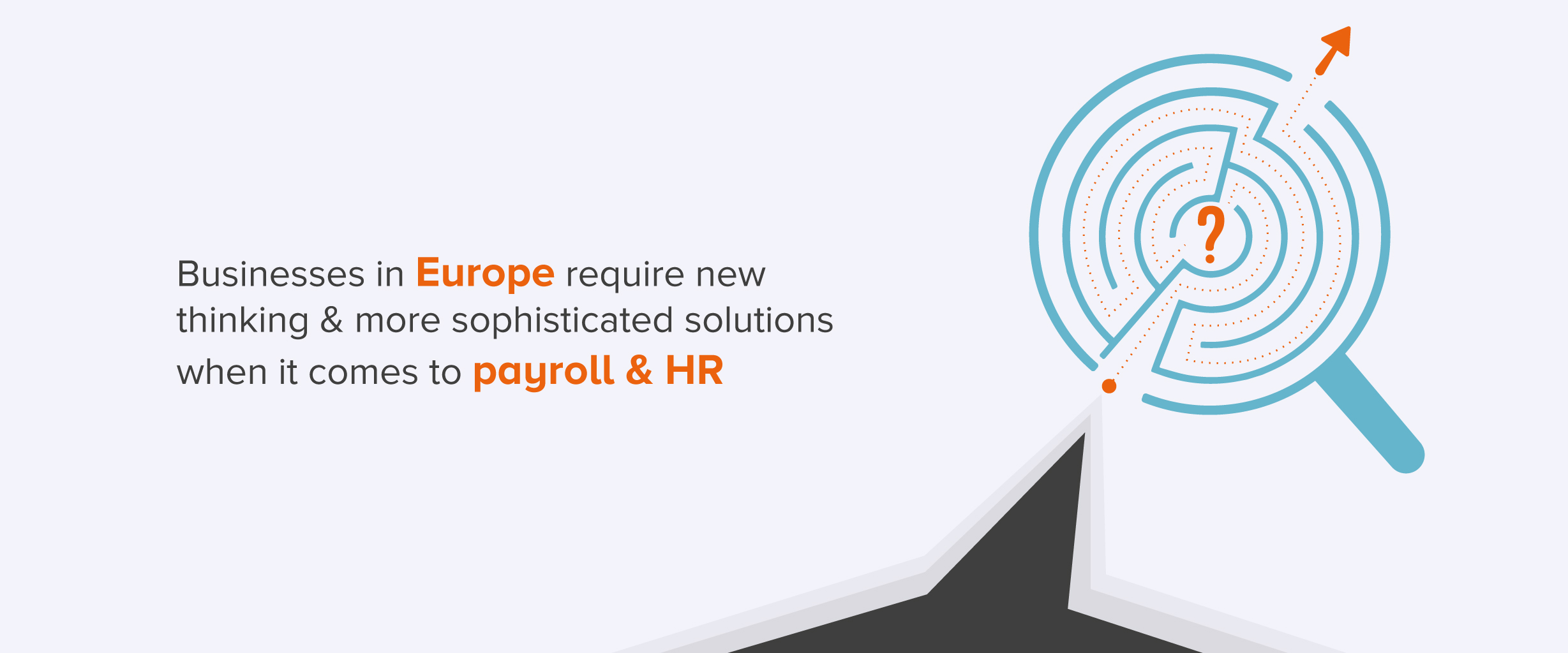 How to Address Increasingly Complex  Payroll and HR Demands in Europe
